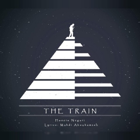 دانلود موزیک جدید حسین نگاری قطار