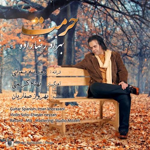 دانلود موزیک جدید بهزاد رضا زاده حرمت