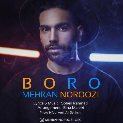 دانلود موزیک جدید مهران نوروزی برو